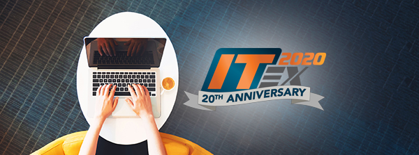 The Wait is Over! Registration for ITEX 2020 is Now OPEN!