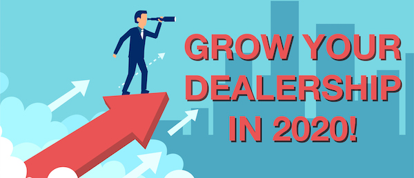 New Year! New Beginnings! Grow Your Dealership in 2020!